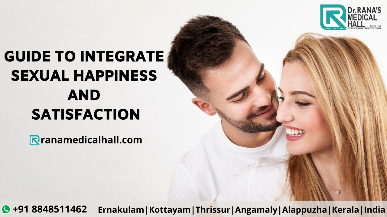 GUIDE TO INTEGRATE SEXUAL HAPPINESS AND SATISFACTION