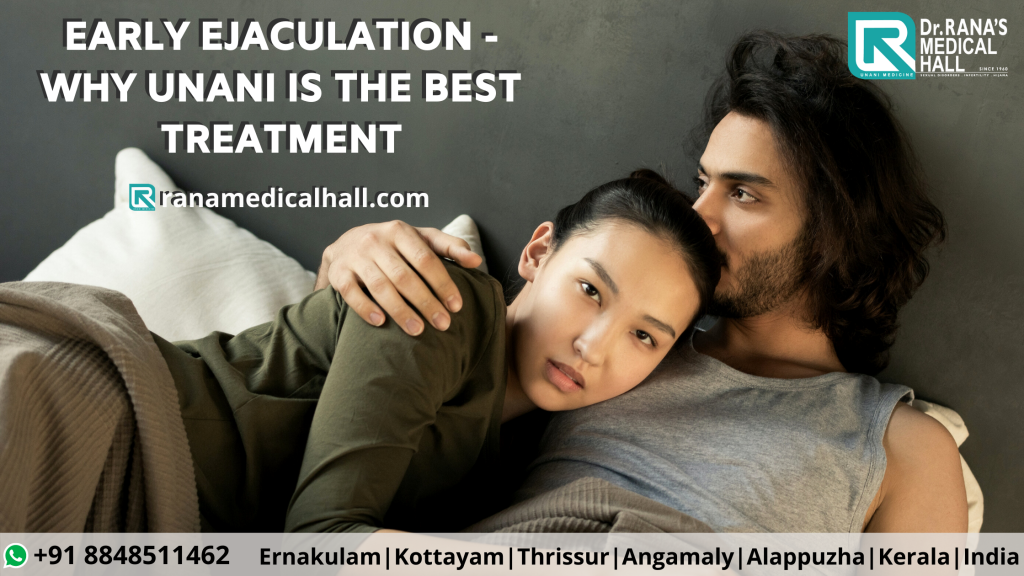 Premature Ejaculation - How Can Unani Help